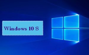 Microsoft plans to launch Windows 10 S