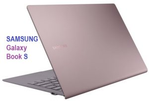 Samsung Galaxy Book S is now ready to launch