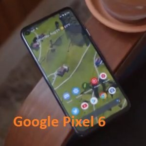 Google will launch its latest Pixel 6 Smartphone before Summer 2021