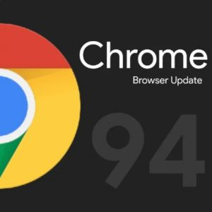 Google Chrome 94 Update with Sharing Hub and many Advanced Features